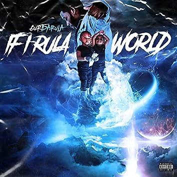 If I Rula World