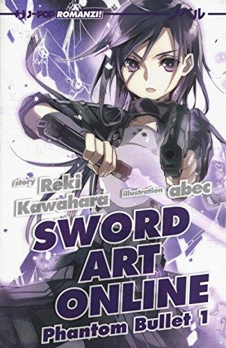 Phantom bullet. Sword art online (Vol. 1)