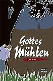 Gottes Mühlen (Gontard Krimi 1)