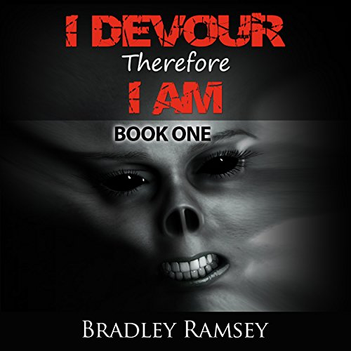I Devour, Therefore I Am audiobook cover art