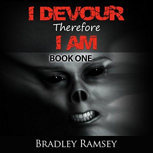 Couverture de I Devour, Therefore I Am