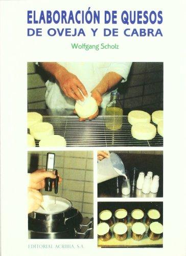 Elaboracion de quesos de oveja y de cabra