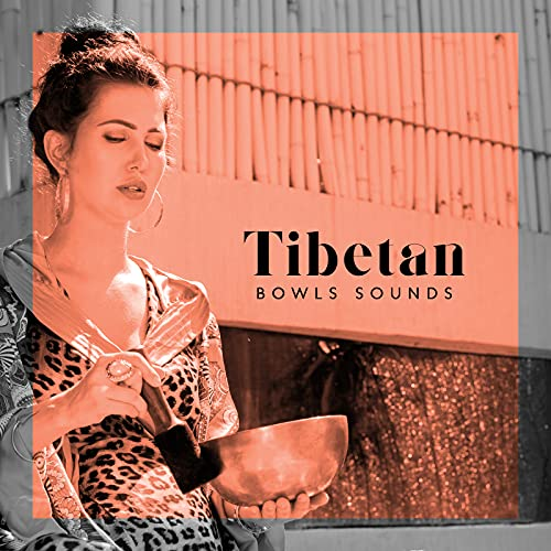 Tibetan Bowls Sounds – Healing Buddhist Music for Holistic Therapy, EMDR, Fight with Anxiety and Depression, Reiki Melodies