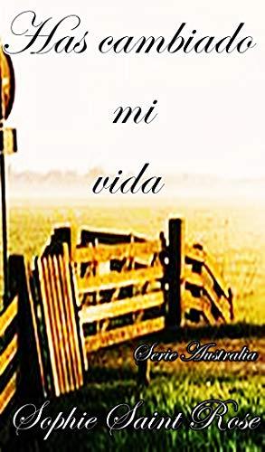 Has cambiado mi vida (Spanish Edition)
