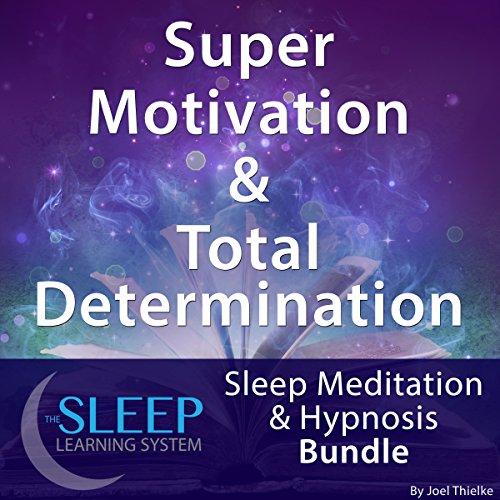 Couverture de Super Motivation & Total Determination