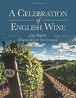 A Celebration of English Wine