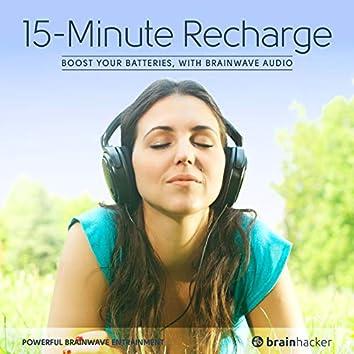 15-Minute Recharge Session (Brainwave Entrainment)