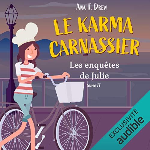 Le karma carnassier: Les enquêtes de Julie 2
