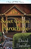 The Sweet Golden Parachute: A Berger and Mitry Mystery (Berger and Mitry Mysteries)