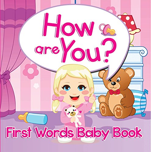 How are You? First Words Baby Book: Sight Word Books (Baby & Toddler Word Books) (English Edition)