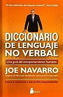 Diccionario de lenguaje no verbal/ The Dictionary of Body Language