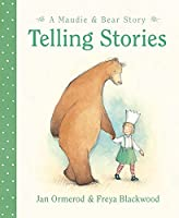 Telling Stories (Maudie & Bear Story)