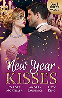 New Year Kisses - 3 Book Box Set (Secrets of Eden) by [Lucy King, Andrea Laurence, Carole Mortimer]