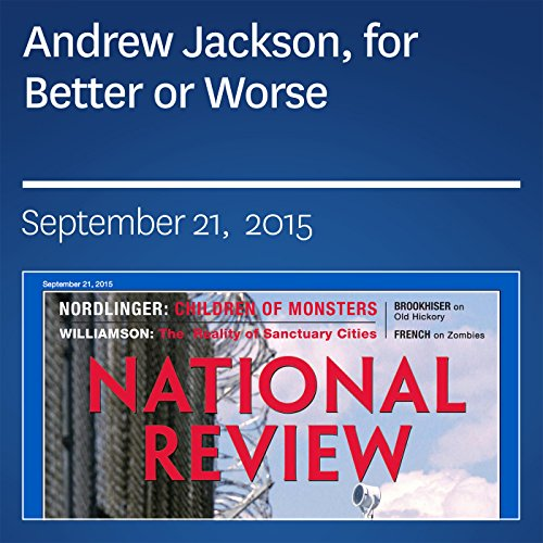 Andrew Jackson, for Better or Worse audiobook cover art