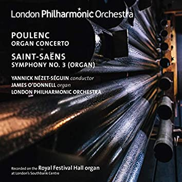 "Poulenc: Organ Concerto - Saint-Saëns: Symphony No. 3 ""Organ"" (Live)"