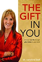 Best the gift in you caroline leaf Reviews