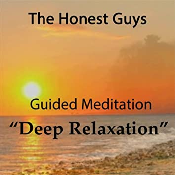 Guided Meditation: Deep Relaxation