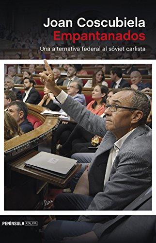 Empantanados: Una alternativa federal al sóviet carlista