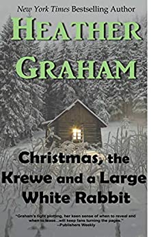 Christmas, The Krewe and a Large White Rabbit (Krewe of Hunters) by [Heather  Graham]