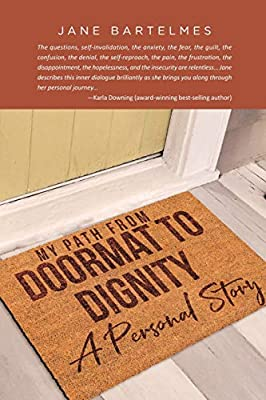 My Path from Doormat to Dignity: A Personal Story