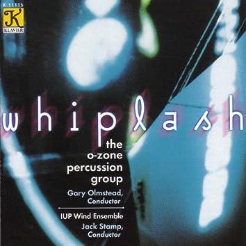 O-Zone Percussion Group: Whiplash