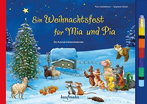 Ein Weihnachtsfest für Mia und Pia. Ein Ausmal-Adventskalender