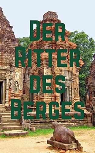 Der Ritter des Berges (German Edition)