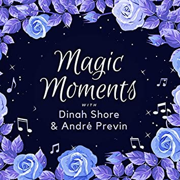 Magic Moments with Dinah Shore & Andrè Previn