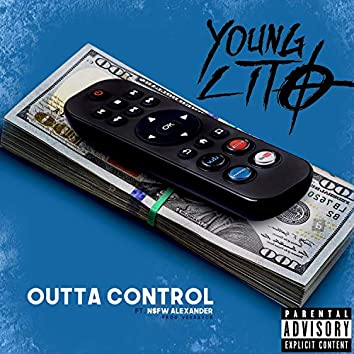 Outta Control (feat. NSFW Alexander)