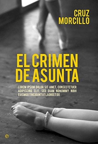 El crimen de Asunta (Actualidad) eBook: Morcillo, Cruz: Amazon.es ...