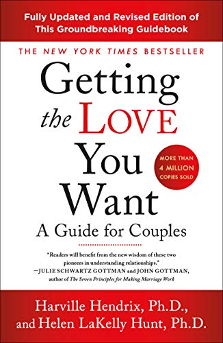Getting the Love You Want: A Guide for Couples: Third Edition 1