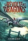 La Révolte des dragons par Sage