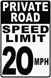 Private Road Speed Limit 20 MPH Sign. 12x18 Metal. Help Keep Speeds Down in Neighborhoods. FREE SHIPPING. Made in USA