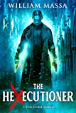 The Curse Maker (The Hexecutioner Book 7)