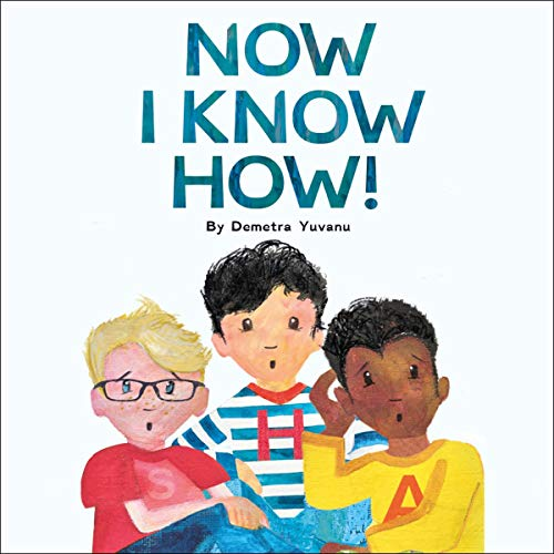 Now I Know How! audiobook cover art