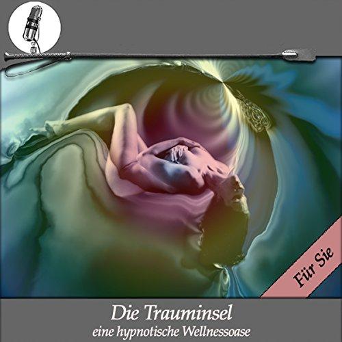Die Trauminsel - Eine erotische Wellness Hypnose - für Sie Titelbild