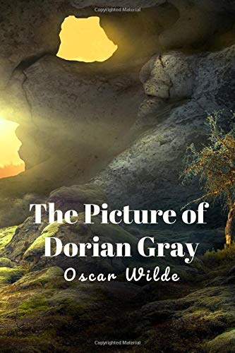 The Picture of Dorian Gray: (New Edition) - Oscar Wilde