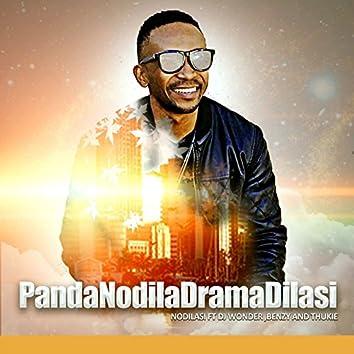 PandaNodilaDramaDilasi (feat. DJ Wonder, Benzy, Thukie)