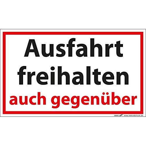 Verbotsschild Schild - Ausfahrt freihalten auch gegenüber - Gr. ca. 25 x 15 cm - 309855