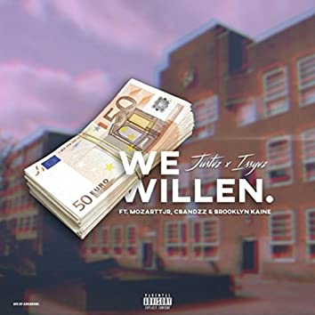 We Willen (feat. Mozarttjr, Cbandzz & Brooklyn Kaine)
