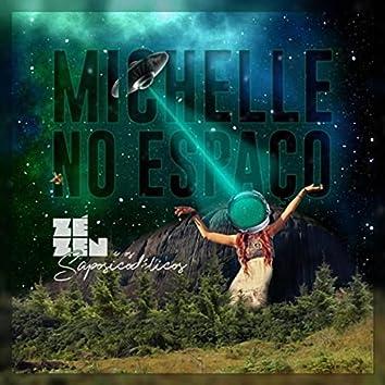 Michelle no Espaço
