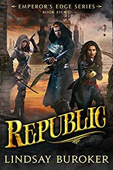 Republic (The Emperor's Edge Book 8) by [Lindsay Buroker]