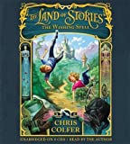 The Land of Stories (The Land of Stories, 1)