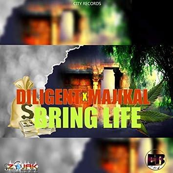 Bring Life