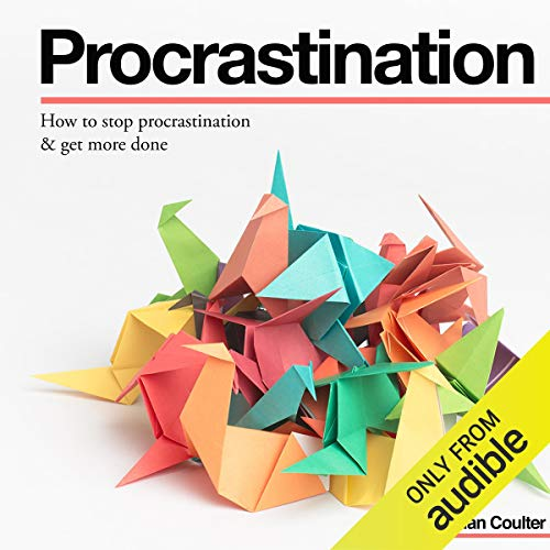 Couverture de How to Stop Procrastination & Get More Done