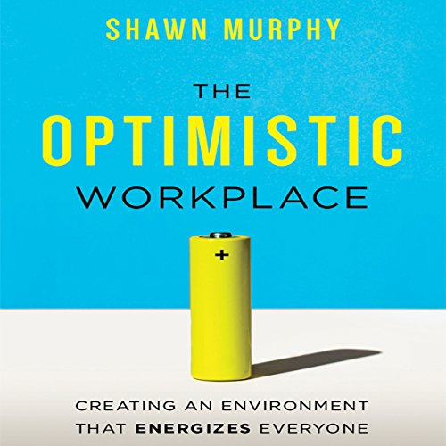 The Optimistic Workplace audiobook cover art