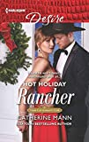 Hot Holiday Rancher (Texas Cattleman's Club: Houston Book 9)