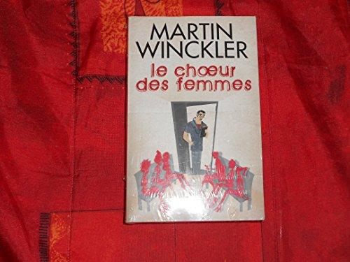 Le Choeur des femmes de Winckler,Martin (2011) Poche