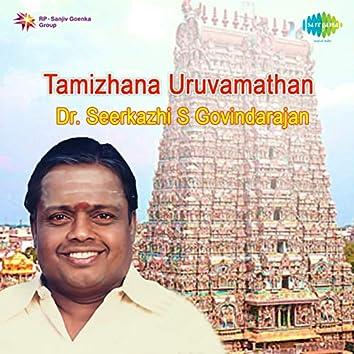 Tamizhana Uruvamathan