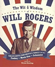 Wit & Wisdom of Will Rogers